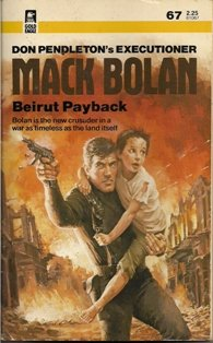 The Executioner #67 Mack Bolan Beirut Payback