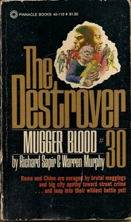 The Destroyer #30 Mugger Blood by Richard Sapir & Warren Murphy