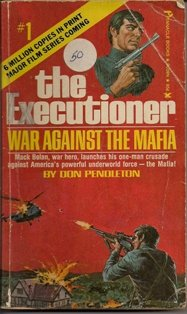 The Executioner #1 War Against The Mafia by Don Pendleton