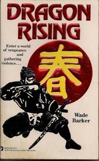 Dragon Rising by Wade Barker