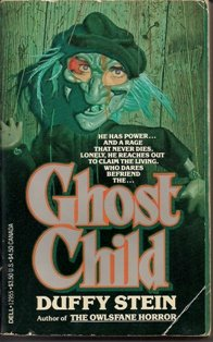 Ghost Child by Duffy Stein
