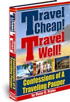Travel Cheap !Travel Well !