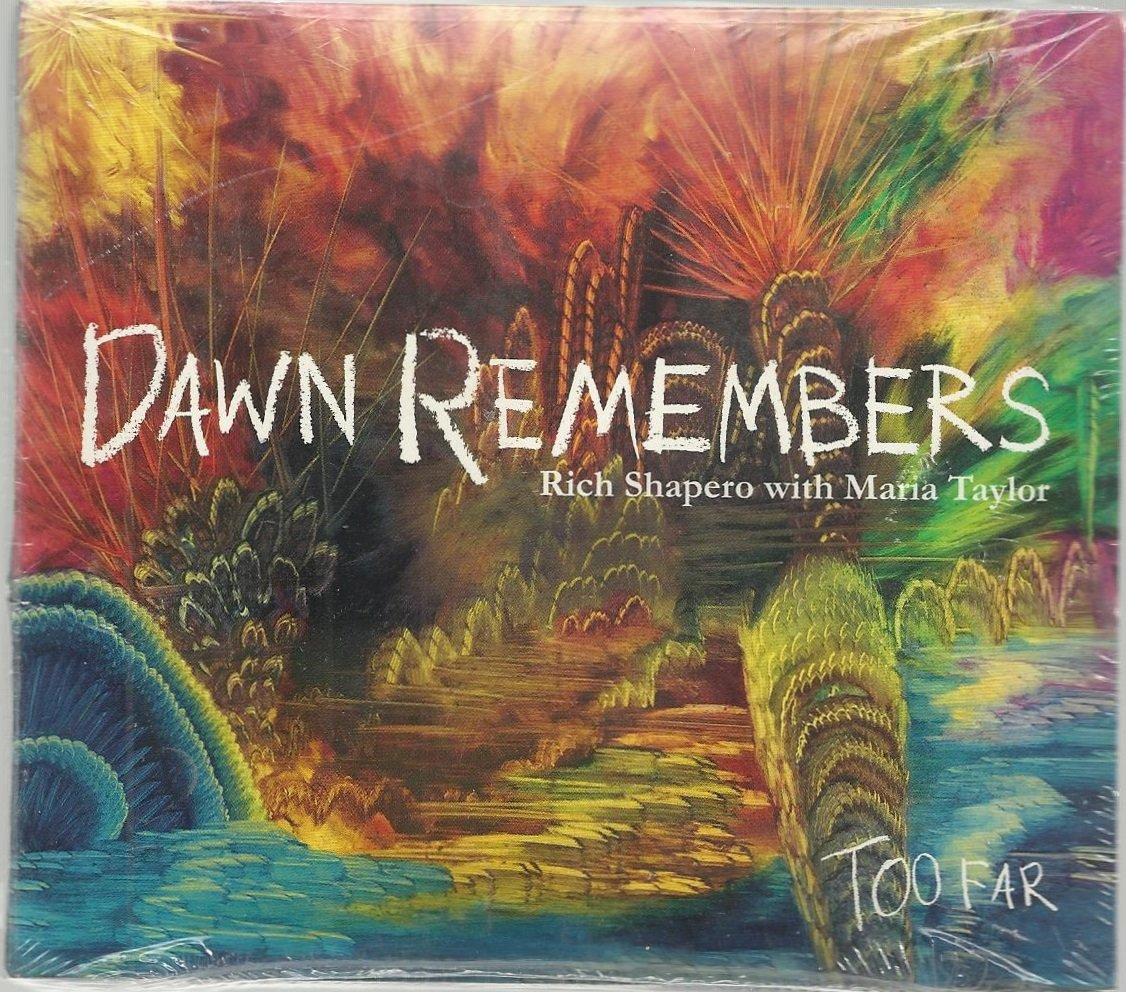Rich Shapero with Maria Taylor - Dawn Remembers - Sealed CD