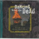 Dancing With The Dead - Music Of Global Death Rites -  Sealed CD & Book