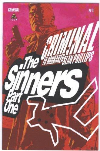 Criminal The Sinners Part One #1 Ed Brubaker