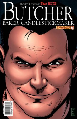 Butcher Baker, Candlestickmaker #1 From The Pages Of The Boys