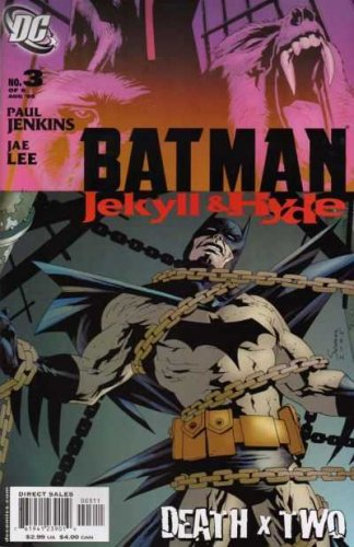 Batman Jekyll & Hyde #3 Death x Two