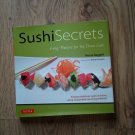SUSHI SECRETS-easy recipes for the home cook sushi