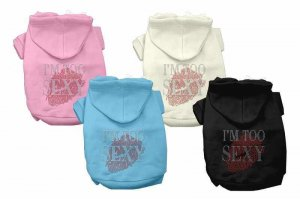 "*NEW* ""I'm Too Sexy"" Fashion Rhinestone Dog Clothes Hoodie- Now 25% Off"