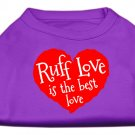 """Ruff Love Is The Best"" Dog Shirt"