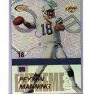 Peyton Manning 1999 Edge Fury Extreme Team #E-7 Colts, Broncos