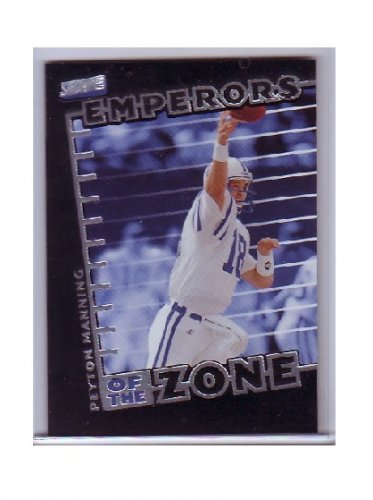 Peyton Manning 1999 Stadium Club Emperors of the Zone #E4 Colts, Broncos