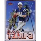 Peyton Manning 2000 Fleer Mystique Destination Tampa #2 of 10DT   Colts, Broncos