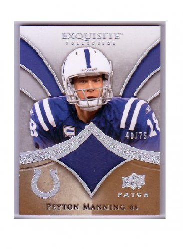 Peyton Manning #/75 2009 Exquisite Collection Patch #PPM Colts, Broncos