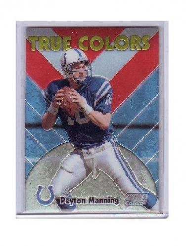Peyton Manning 1999 Stadium Club Chrome True Colors SCCE-16  Colts, Broncos