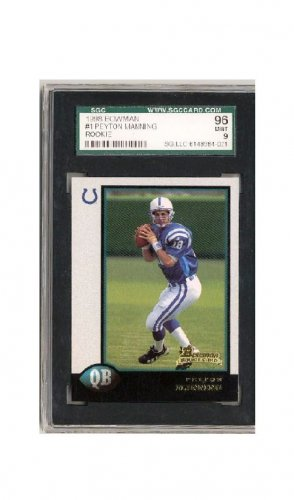 Peyton Manning 1998 Bowman #1 RC   SGC Mint 96