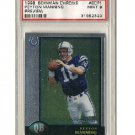 Peyton Manning 1998 Bowman Chrome Preview RC #BCP1 PSA Mint 9