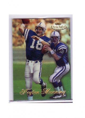 Peyton Manning 1998 Topps Gold Label #20 RC Colts, Broncos