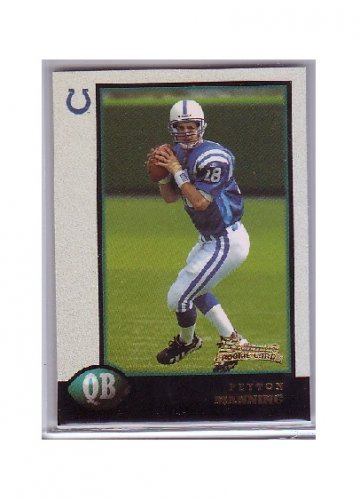 Peyton Manning 1998 Bowman #1 RC Rookie Colts, Broncos