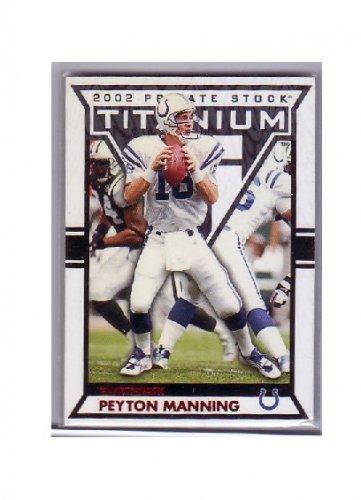 Peyton Manning 2002 Titanium Red #45 Colts, Broncos #/275