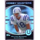 Peyton Manning 2007 Topps Hobby Masters #HM-PM Colts, Broncos
