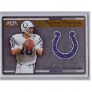 Peyton Manning 2002 Pacific Exclusive Advantage #9 Colts, Broncos