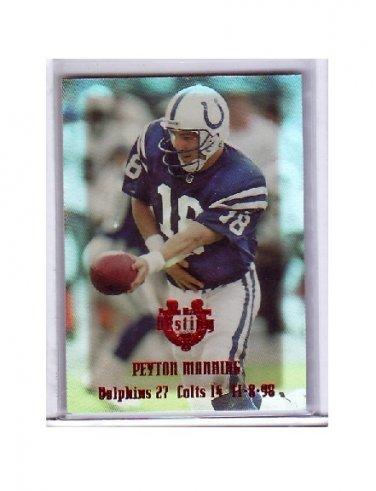 #/25 Peyton Manning 2000 Edge Peyton Manning Destiny #PM9 Colts, Broncos