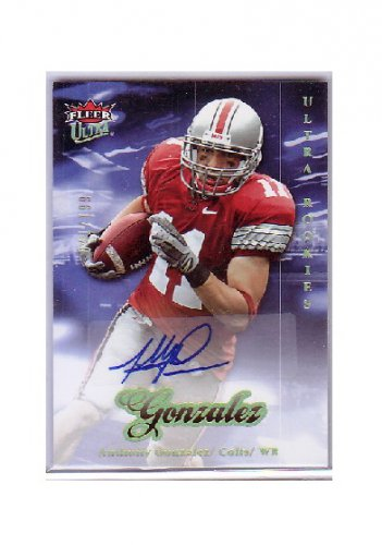 Anthony Gonzalez 2007 Ultra Rookie Autographs #257 Colts #/199