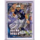 Peyton Manning 2010 Topps Chrome Xfractor #C50 Colts, Broncos