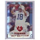 #/25 Peyton Manning 2000 Edge Peyton Manning Destiny #PM25 Colts, Broncos