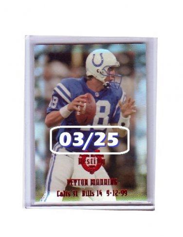 #/25 Peyton Manning 2000 Edge Peyton Manning Destiny #PM17 Colts, Broncos