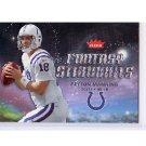 Peyton Manning 2006 Fleer Fantasy Standouts #FSPM Colts, Broncos