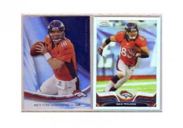 Peyton Manning Wes Welker (2) Card Lot  2013 Broncos  Refractor