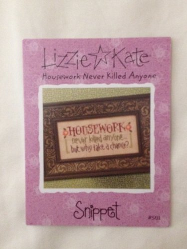 "LIZZIE KATE ""Housework Never Killed Anyone"" Snippet pattern"