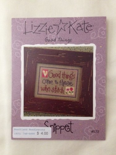 "LIZZIE KATE ""Good Things Come to Those Who Stitch"" Snippet pattern"
