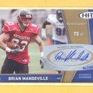 2009 Sage Hit Autograph Gold Brian Mandeville RC /250