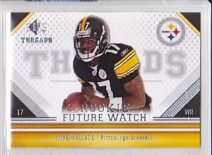 2009 SP Threads Mike Wallace Steelers RC
