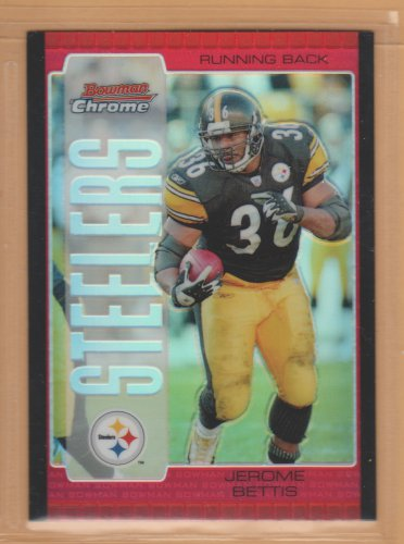 2005 Bowman Chrome Red Refractor Jerome Bettis Steelers
