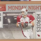 2009 Classics Monday Night Heroes Kurt Warner Cardinals /250