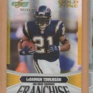 2007 Score Select Gold Zone Franchise LaDainian Tomlinson Chargers /50