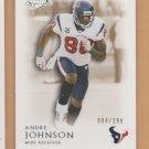 2011 Topps Legends Bronze Andre Johnson Texans /299