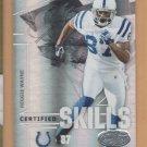 2008 Leaf Certified Skills Reggie Wayne Colts /500
