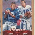 2000 Topps Combos Johnny Unitas Peyton Manning Colts