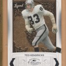 2009 Donruss Classics Legends SP Ted Hendricks Raiders /999