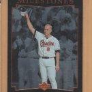 1996 Upper Deck 2131 Milestones Cal Ripken Jr Orioles