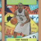 2002-03 Topps Chrome Coast to Coast Refractor Tony Parker Spurs