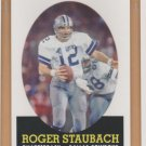 2007 Topps Turn Back the Clock #21 Roger Staubach Cowboys