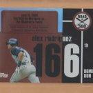 2007 Topps Alex Rodriguez Road to 500 #ARHR166 Alex Rodriguez Yankees