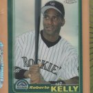 2001 Topps Chrome Traded Retrofractor Refractor Roberto Kelly Rockies