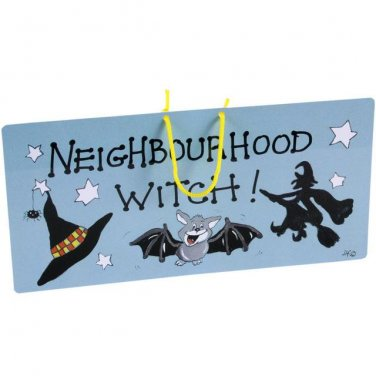 """Neighbourhood Witch"" Hanging Sign"